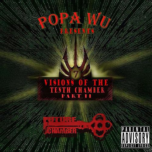 Play & Download Visions Of The 10th Chamber Pt. II by Popa Wu | Napster