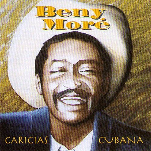 Play & Download Caricias Cubana by Beny More | Napster