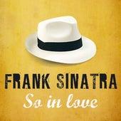 So In Love by Frank Sinatra