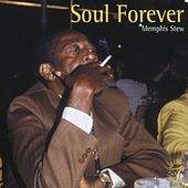 Play & Download Soul Forever - Memphis Stew by Various Artists | Napster