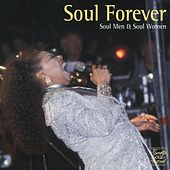 Play & Download Soul Forever - Soul Men & Soul Women by Various Artists | Napster