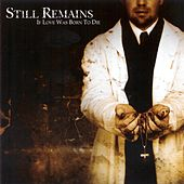 Play & Download If Love Was Born To Die by Still Remains | Napster