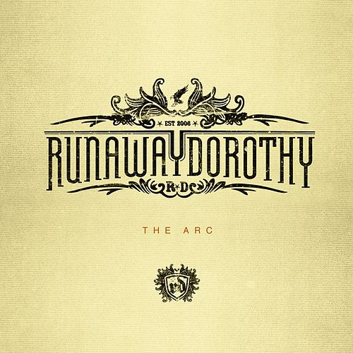 Play & Download The Arc by Runaway Dorothy | Napster