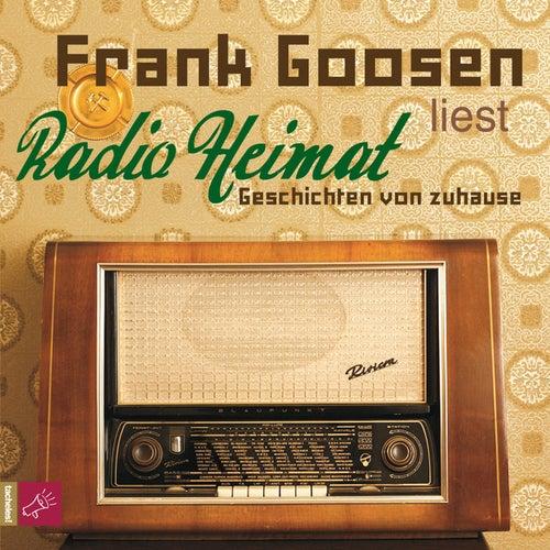 Play & Download Radio Heimat - Geschichten von zuhause (gekürzt) by Frank Goosen | Napster
