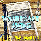 Washboard Swing by Washboard Sam