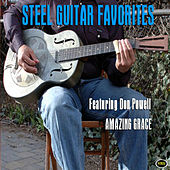 Amazing Grace: Steel Guitar Favorites by Don Powell