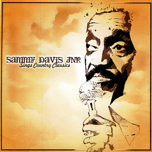 Play & Download Sings Country Classics by Sammy Davis, Jr.   Napster