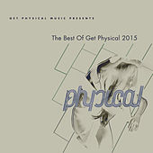 Get Physical Music Presents: The Best of Get Physical 2015 by Various Artists