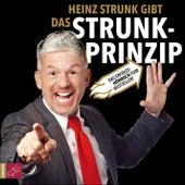 Play & Download Das Strunk-Prinzip (gekürzt) by Heinz Strunk | Napster