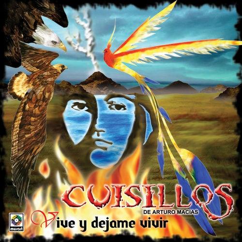 Play & Download Vive Y Dejame Vivir by Banda Cuisillos | Napster