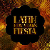 Play & Download Latin New Year's Fiesta by Various Artists | Napster