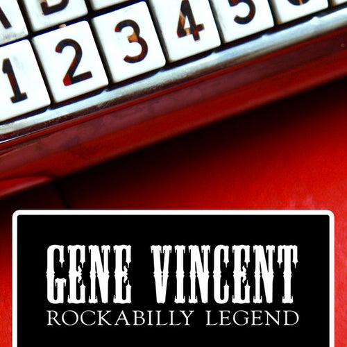 Play & Download Gene Vincent - Rockabilly Legend by Gene Vincent | Napster