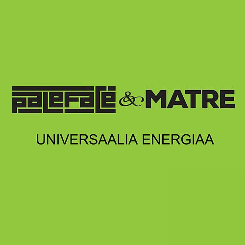 Play & Download Universaalia energiaa (Radio edit) by Pale Face | Napster