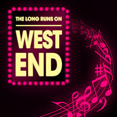 Play & Download The Long Runs On West End by The Sound of Musical Orchestra | Napster