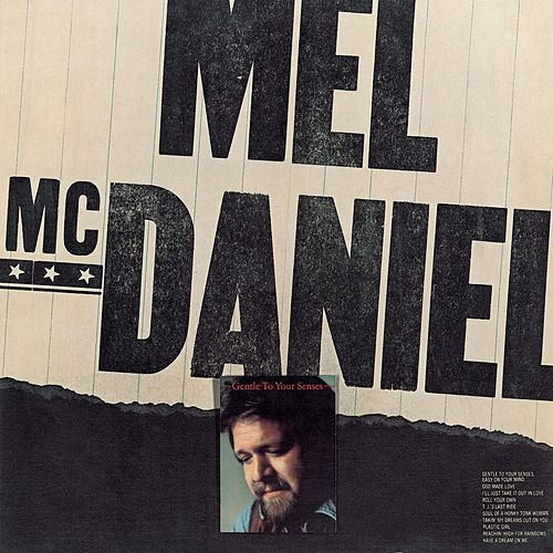 Play & Download Gentle To Your Senses by Mel McDaniel | Napster