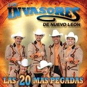 Play & Download Las 20 Mas Pedidas by Los Invasores De Nuevo Leon | Napster