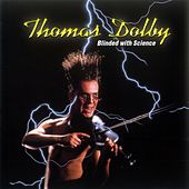 Play & Download Blinded By Science by Thomas Dolby | Napster