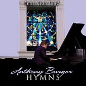 Play & Download Hymns Collection by Anthony Burger | Napster