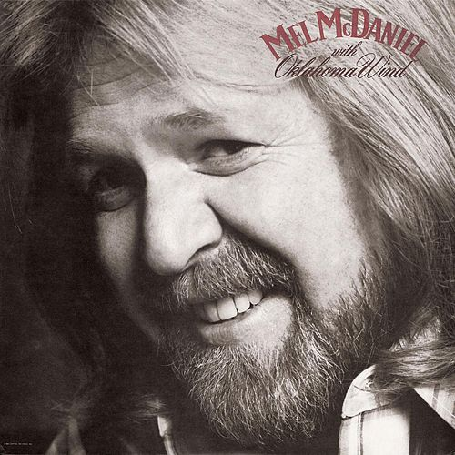Play & Download Oklahoma Wind by Mel McDaniel | Napster