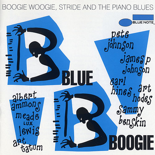 Play & Download Blue Boogie: Boogie Woogie, Stride And The Piano Blues by Various Artists | Napster