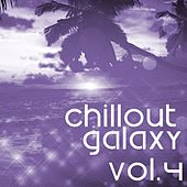 Chillout Galaxy, Vol. 4 - EP by Various Artists