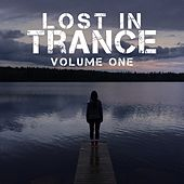 Play & Download Lost In Trance, Vol. 1 - EP by Various Artists | Napster
