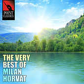 The Very Best of Milan Horvat - 50 Tracks by Various Artists