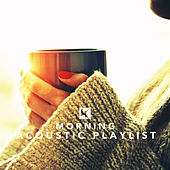Morning Acoustic Playlist by Various Artists