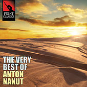 The Very Best of Anton Nanut - 50 Tracks by Various Artists