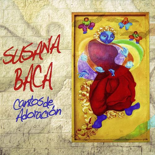 Play & Download Cantos de Adoración by Susana Baca | Napster