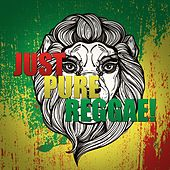 Just Pure Reggae! by Various Artists