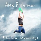 Play & Download No Hay Mal Que por Bien No Venga by Fisherman | Napster