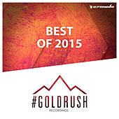 #Goldrush Recordings - Best of 2015 (Extended Versions) by Various Artists
