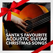 Play & Download Santa's Favourite Acoustic Guitar Christmas Songs by Various Artists | Napster