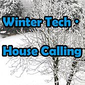 Play & Download Winter Tech House Calling by Various Artists | Napster