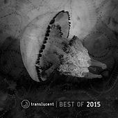 Play & Download Translucent (Best of 2015) by Various Artists | Napster