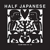 Volume 3: 1990-1995 by Half Japanese