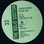 Play & Download Losing Patients, Vol. 1 - Single by Solid Doctor | Napster