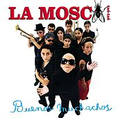 Play & Download Buenos Muchachos by La Mosca Tse Tse | Napster