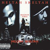 Magnum Force by Heltah Skeltah