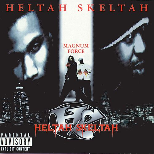 Play & Download Magnum Force by Heltah Skeltah | Napster