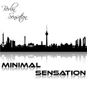 Play & Download Minimal Sensation by Various Artists | Napster