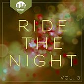 Ride the Night, Vol. 3 - Deep House Tunes by Various Artists