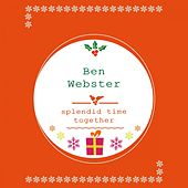 Splendid Time Together von Ben Webster