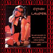 Blue Angel Private's Club, New York, February 14th, 1981 (Doxy Collection, Remastered, Live on Fm Broadcasting) von Cyndi Lauper