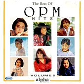 Play & Download The Best of OPM Hits, Vol. 5 by Various Artists | Napster