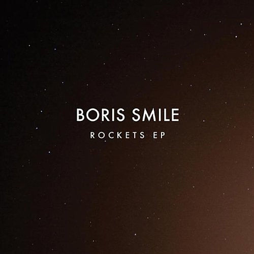 Play & Download Rockets by Boris Smile | Napster