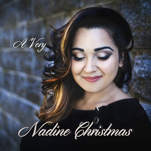 Play & Download A Very Nadine Christmas by Nadine | Napster