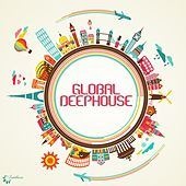 Play & Download Global Deephouse by Various Artists | Napster