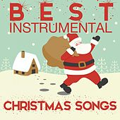 Play & Download Best Instrumental Christmas Songs by Various Artists | Napster